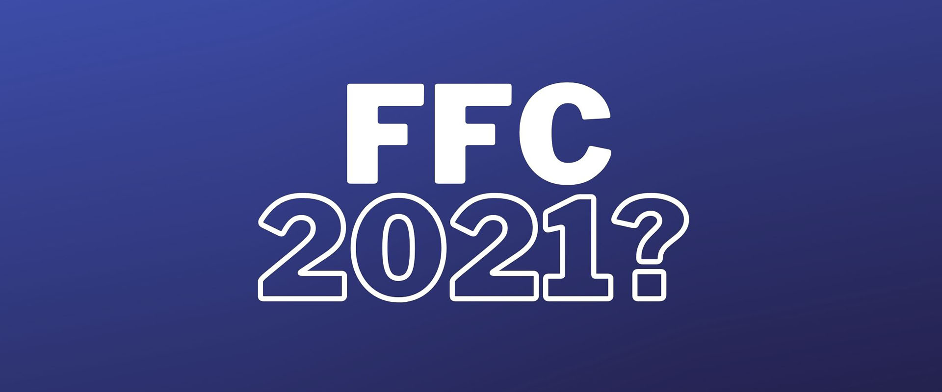 Do you have your 2021 FFC?