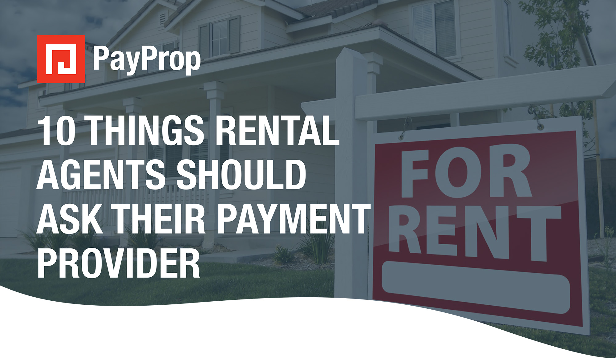 10 things rental agents should ask their payment provider