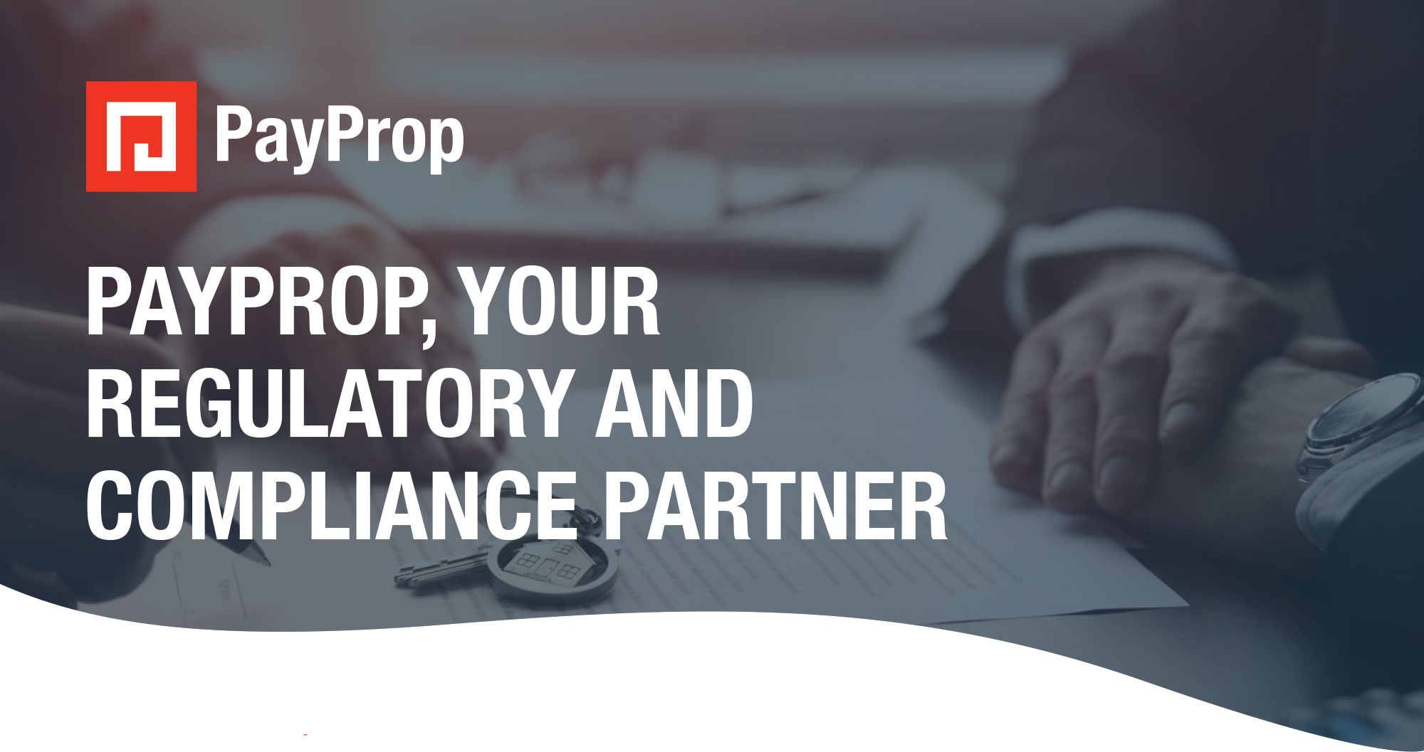 PayProp, your regulatory and compliance partner